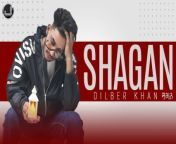 """Japas Music Presents beautiful song """"Shagan"""" in voice of """"Dilber Khan lyrics by Dilber Khan music created by Eagle Maffia. must watch &keep Supporting us...! thanks<br/>#Shagan #DilberKhan<br/><br/>Make Insta Reels :- https://bit.ly/3DbmHIq<br/><br/>Buy & Stream online this latest punjabi song 2021 """"Shagan""""<br/>Wynk - https://bit.ly/3l8t6hG<br/>Jiosaavn -https://bit.ly/3iwxAg5<br/>Gaana - https://bit.ly/2ZVveRF<br/>iTunes -https://apple.co/3uEi0Uo<br/>Apple Music - https://apple.co/3uEi0Uo<br/>Spotify - https://spoti.fi/2Ye1u1o<br/>Amazon Prime Music - https://amzn.to/3B7MG2N<br/>--------------------------------------------<br/>Song - Shagan<br/>Singer & Lyrics - Dilber Khan<br/>Music - Eagle Maffia<br/>Producer - Japas Dhaliwal & Samarpal brar<br/>Lyrical Video - Mandeep KB<br/>Label - Japas Music<br/>-------------------------------------------<br/>Connect with Japas Music<br/>-------------------------------------------<br/>Like Facebook Page :- https://www.facebook.com/japasmusic<br/>Website :- http://www.japasmusic.com<br/>Follow On Twitter :- https://twitter.com/JapasMusic<br/>Follow On Google+ :- http://goo.gl/raUwtY<br/>Instagram :- http://instagram.com/japasmusic<br/>Subscribe Music YouTube Channel :- http://goo.gl/rvKgg0<br/>Subscribe Devotional YouTube Channel :- http://goo.gl/JeHAx7<br/>Dailymotion Channel :- http://www.dailymotion.com/japasmusic<br/><br/>Official Video of """"Shagan"""" By """"Dilber Khan"""" <br/>Copyright @All rights reserved with Space Productions Private Limited"""